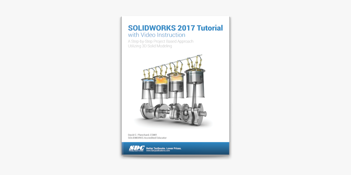 Solidworks 2017 Tutorial With Video Instruction On Apple Books