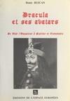 Dracula Et Ses Avatars  De Vlad LEmpaleur  Staline Et Ceauescu