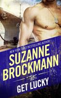 Suzanne Brockmann - Get Lucky artwork