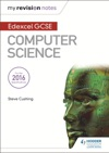 Edexcel GCSE Computer Science My Revision Notes 2e