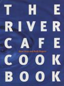 The River Cafe Cookbook
