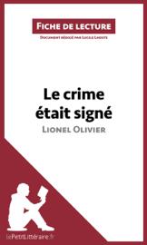 Le crime était signé de Lionel Olivier (Fiche de lecture)