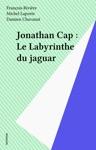 Jonathan Cap  Le Labyrinthe Du Jaguar