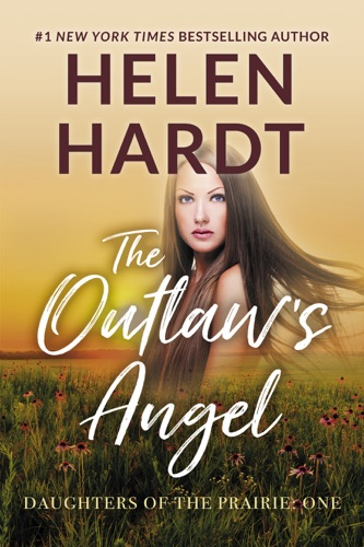 Helen Hardt - The Outlaw's Angel
