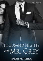 Thousand Nights with Mr Grey