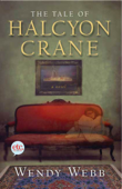 The Tale of Halcyon Crane