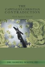 The Capitalist-Christian Contradiction