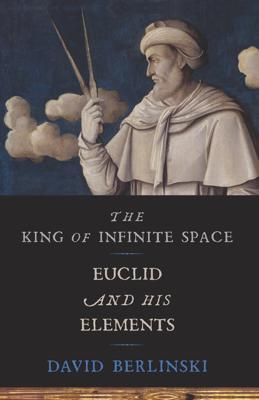 The King of Infinite Space - David Berlinski book