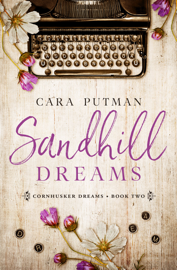 Sandhill Dreams - Cara Putman book summary