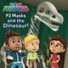 PJ Masks And The Dinosaur!