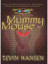 Mummy Mouse - EPub -  IDML Version