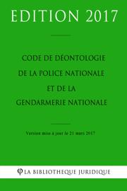 Code de déontologie de la police nationale et de la gendarmerie nationale