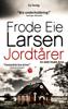 Frode Eie Larsen - Jordtårer artwork