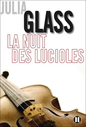 Anne Damour & Julia Glass - La nuit des lucioles