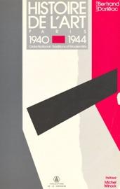 Histoire De L Art Paris 1940 1944 Ordre National Traditions Et Modernit S