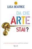 Da che arte stai?