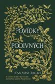 Sirotčinec slečny Peregrinové: Povídky podivných