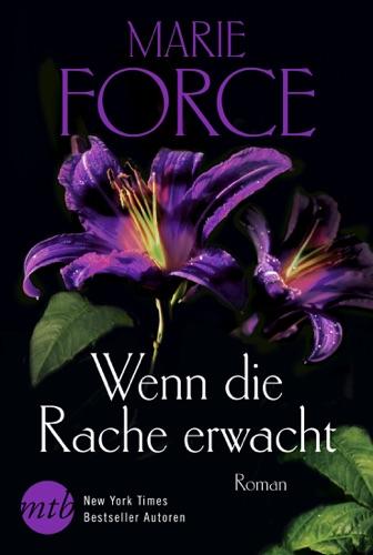 Marie Force - Wenn die Rache erwacht