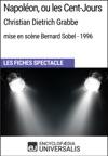 Napolon Ou Les Cent-Jours Christian Dietrich Grabbe - Mise En Scne Bernard Sobel - 1996
