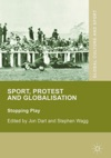 Sport Protest And Globalisation