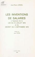 Les Inventions De Salariés à L'épreuve De La Loi Du 13 Juillet 1978 Et Du Décret Du 4 Septembre 1979