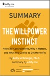 Summary The Willpower Instinct By Kelly McGonigal PhD