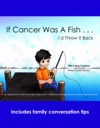 If Cancer Was A Fish Id Throw It Back