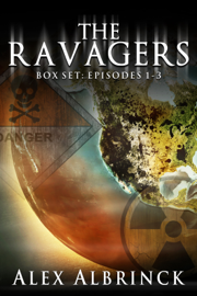 The Ravagers Box Set (Episodes 1-3)