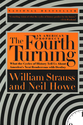 The Fourth Turning - William Strauss & Neil Howe book