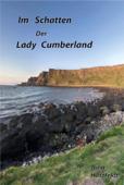 Im Schatten der Lady Cumberland
