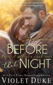 Before That Night (Unfinished Love, Caine & Addison Duet: Book 1 of 2)