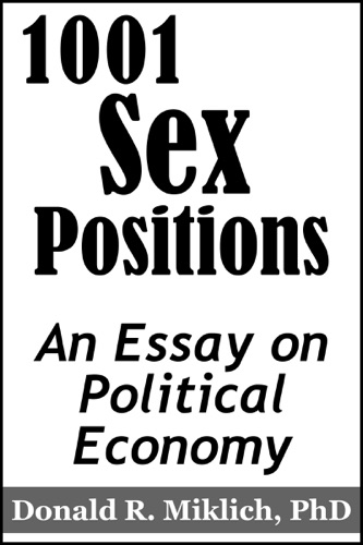 1001 Sex Positions - Donald R. Miklich - Donald R. Miklich