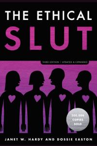 The Ethical Slut, Third Edition Copertina del libro