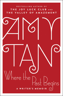 Where the Past Begins - Amy Tan book