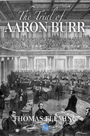 The Trial of Aaron Burr PDF Download