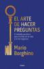 Mario Borghino - El arte de hacer preguntas (El arte de) ilustración