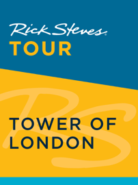 Rick Steves Tour: Tower of London
