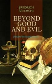Beyond Good And Evil Modern Philosophy Series