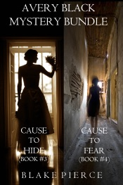 Download Avery Black Mystery Bundle: Cause to Hide (#3) and Cause to Fear (#4)