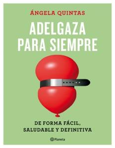 Adelgaza para siempre Book Cover