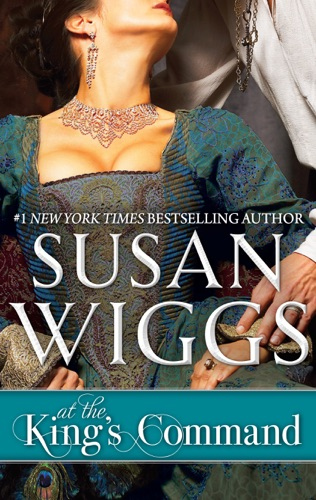 Susan Wiggs - At the King's Command