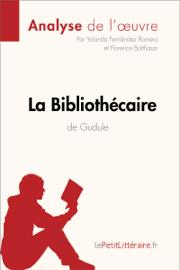La Bibliothécaire de Gudule (Analyse de l'oeuvre)
