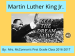 Martin Luther King Jr.  Keep The Dream Alive.