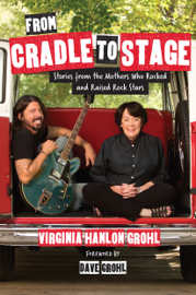 From Cradle to Stage book