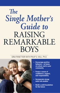 The Single Mother's Guide to Raising Remarkable Boys Book Cover