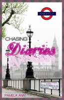 Pamela Ann - The Chasing Diaries (A Chasing Companion Novella) artwork