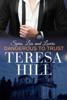 Dangerous to Trust (Spies, Lies & Lovers - Book 1) - Teresa Hill