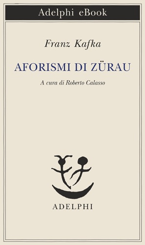 Pdf Aforismi Di Zürau By Franz Kafka Free Ebook Downloads
