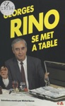 Georges Rino Se Met  Table