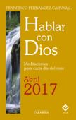 Hablar con Dios - Abril 2017 (digital)